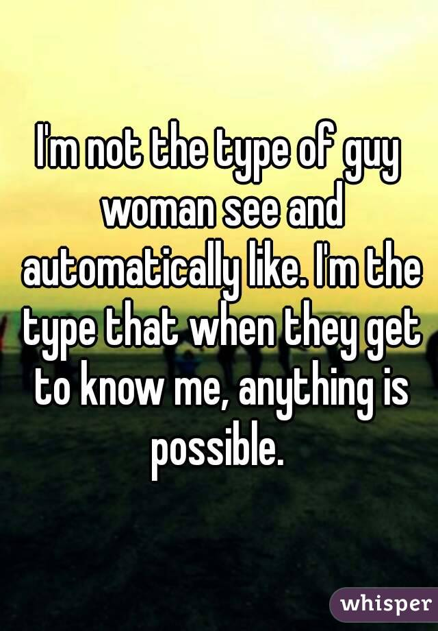 Not That Type of Guy