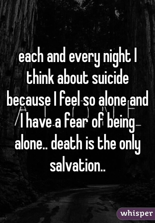 Alone Being At Of Night Phobia