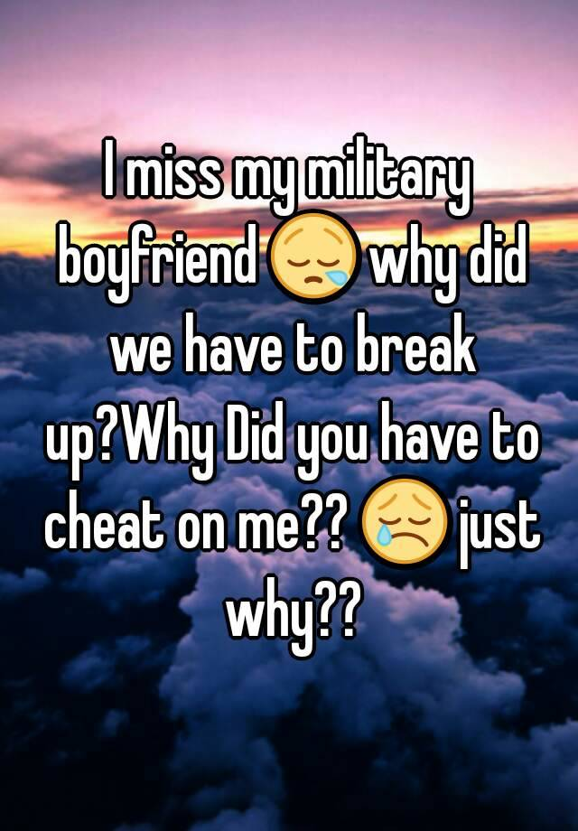 why did my boyfriend break up with me