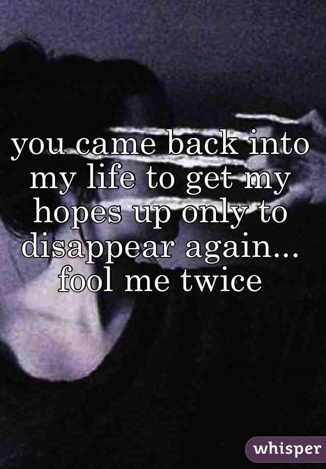 you came back to me