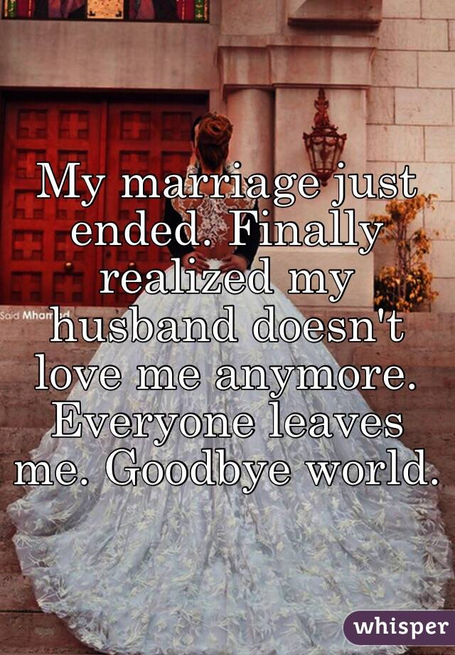 Husband doesn t love me but won t leave
