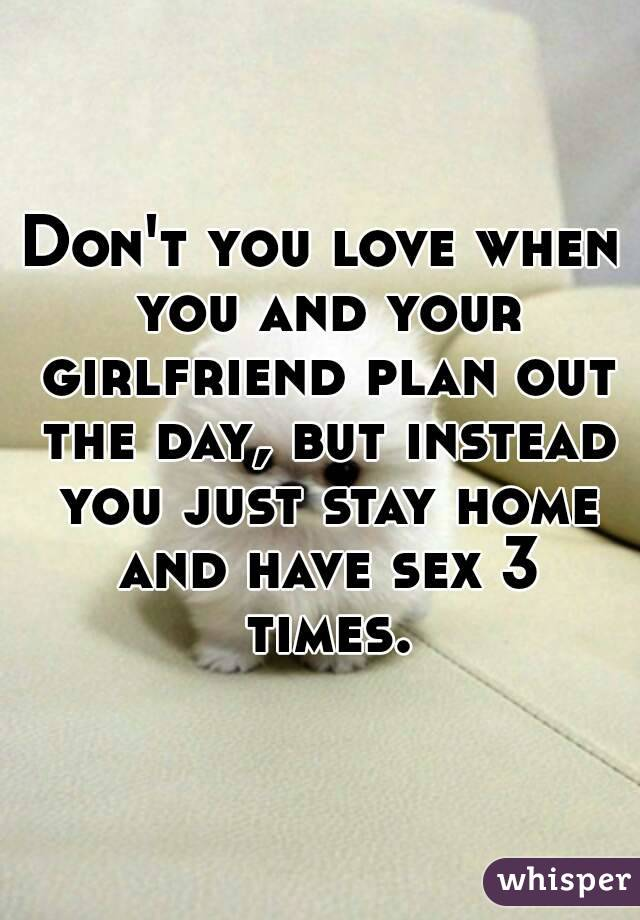 If you love your girlfriend