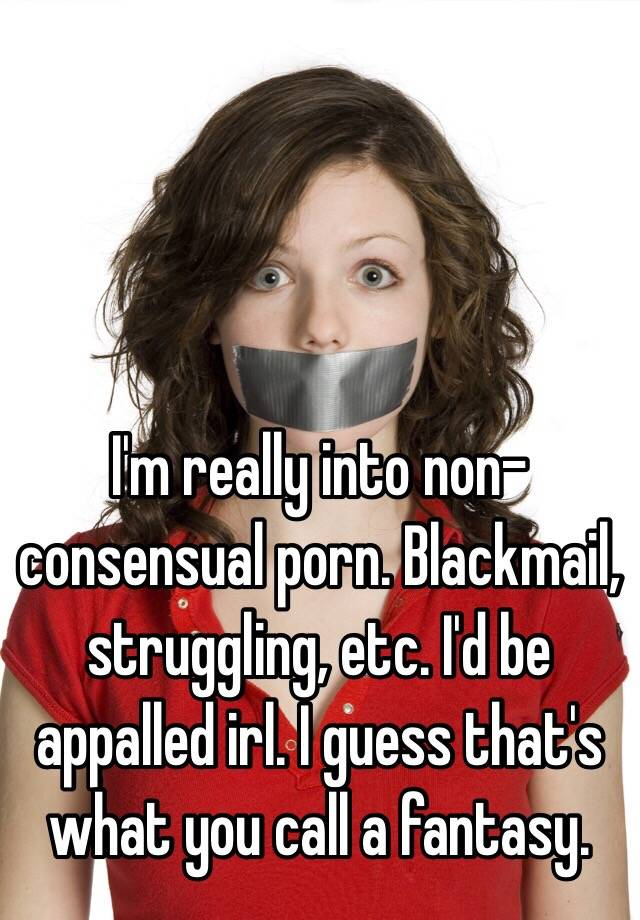 Consensual blackmail