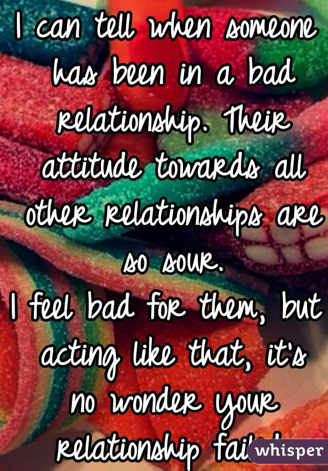 Say Bad A Someone Relationship To In To What