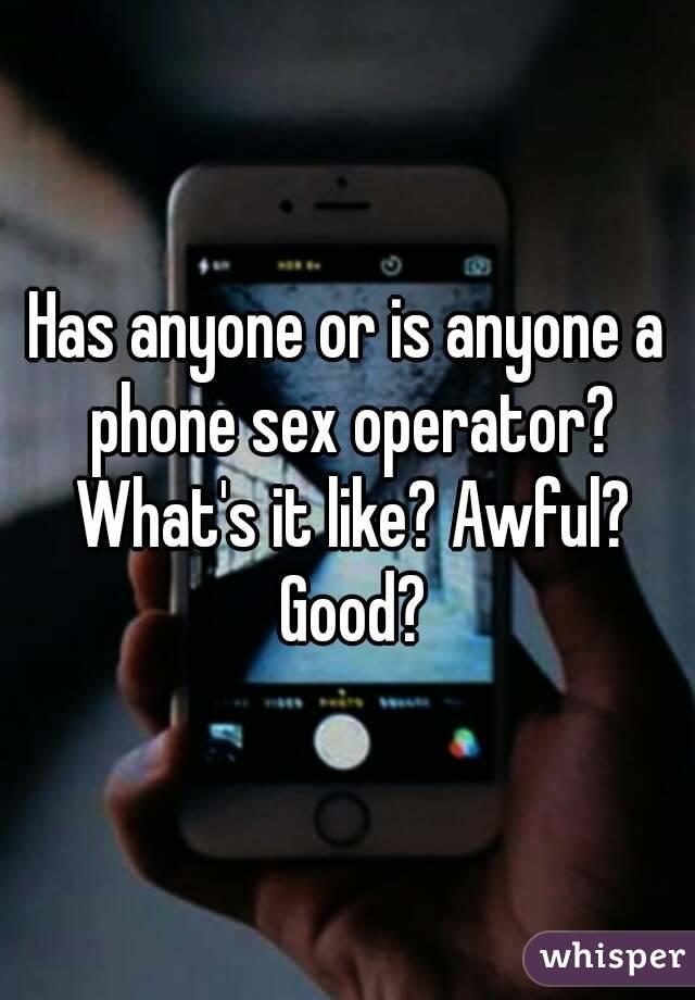 Do phone sex operators enjoy it