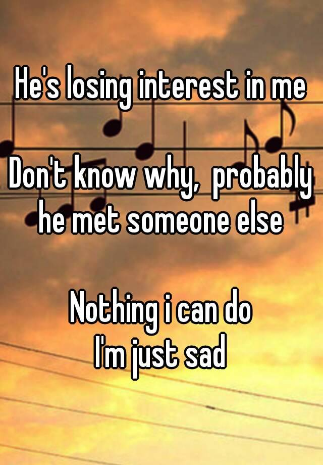 What to do when hes losing interest