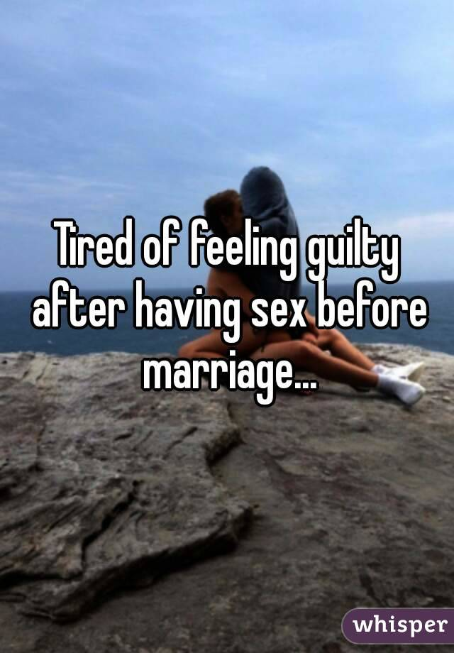 Feeling guilty after sex