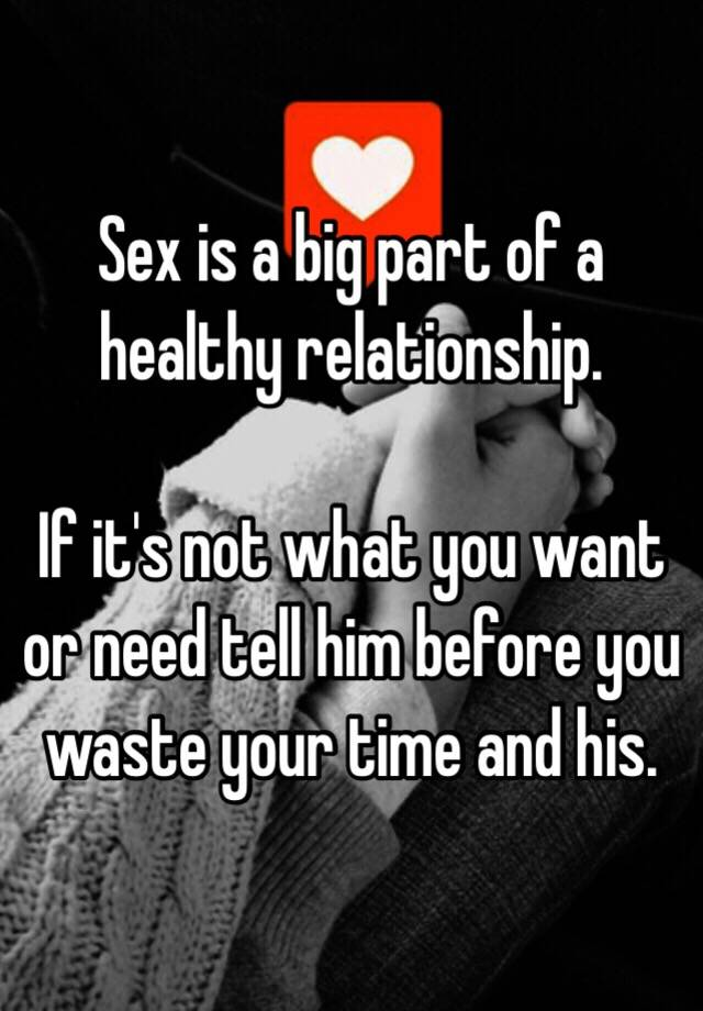 a relationship in Is sex healthy