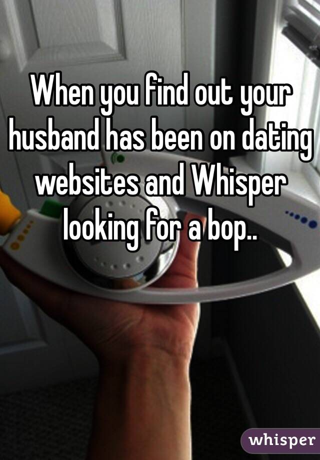 Husband looking at dating sites