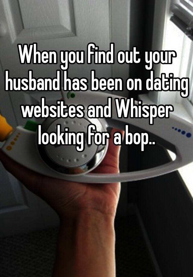 how do i find out if my husband is on a dating website