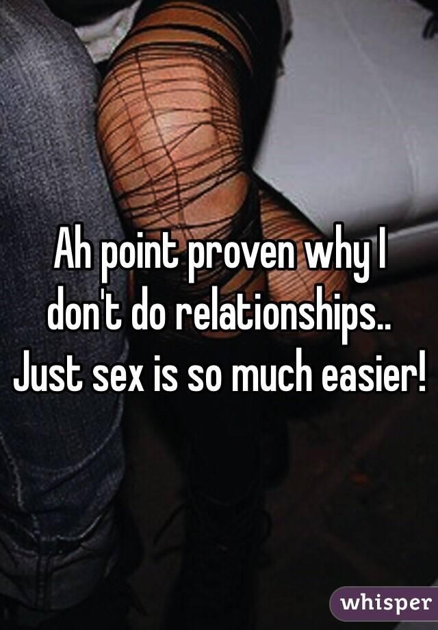 i don t do relationships