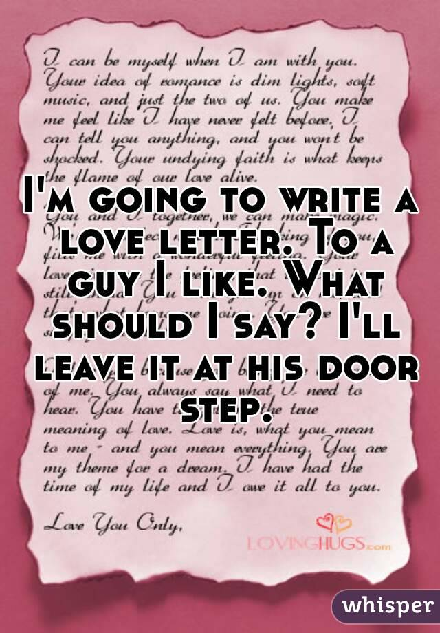 Writing a love letter to a guy