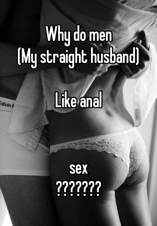Do people like anal sex