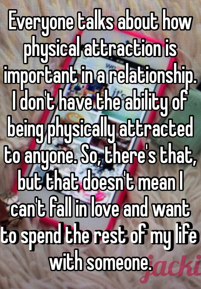 So Why attraction important physical is