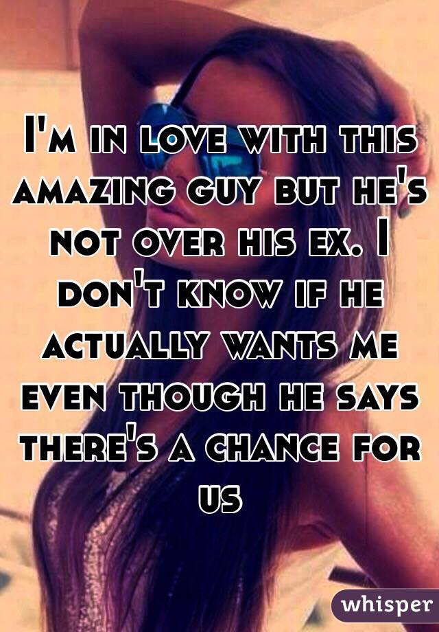 Hookup someone who is not over his ex