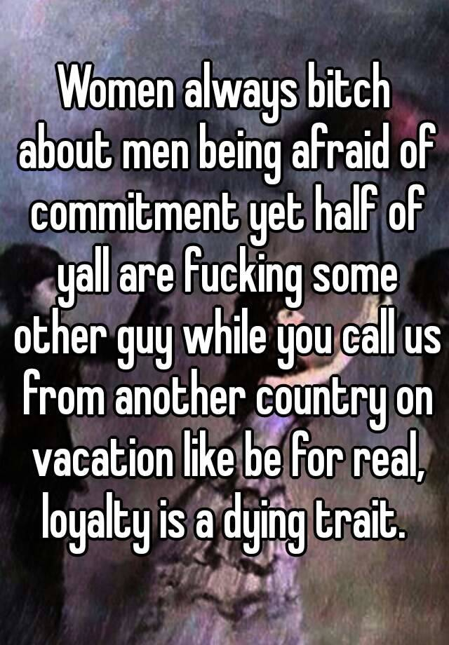 Being afraid of commitment