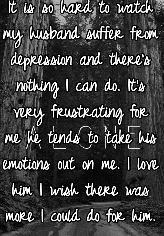 husband suffers from depression