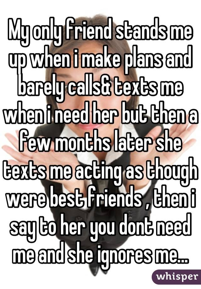guy texts but doesn t make plans