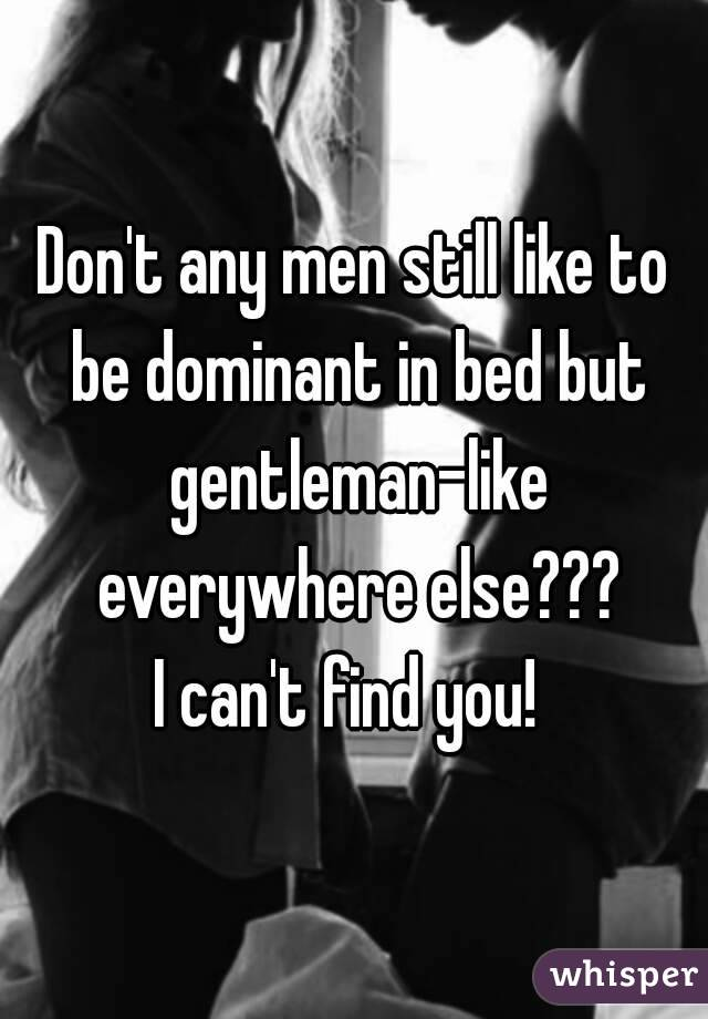 Dominate In Like To Bed Do Guys Why