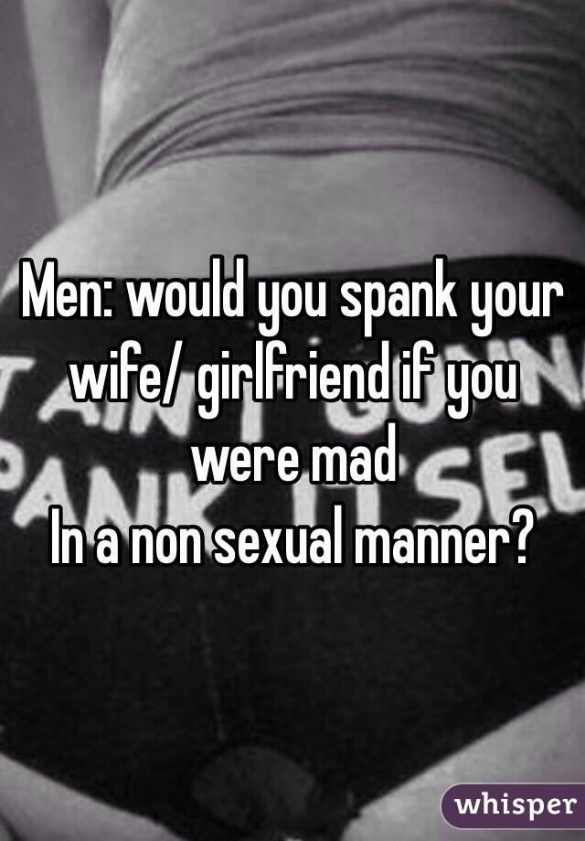 Do you spank your wife