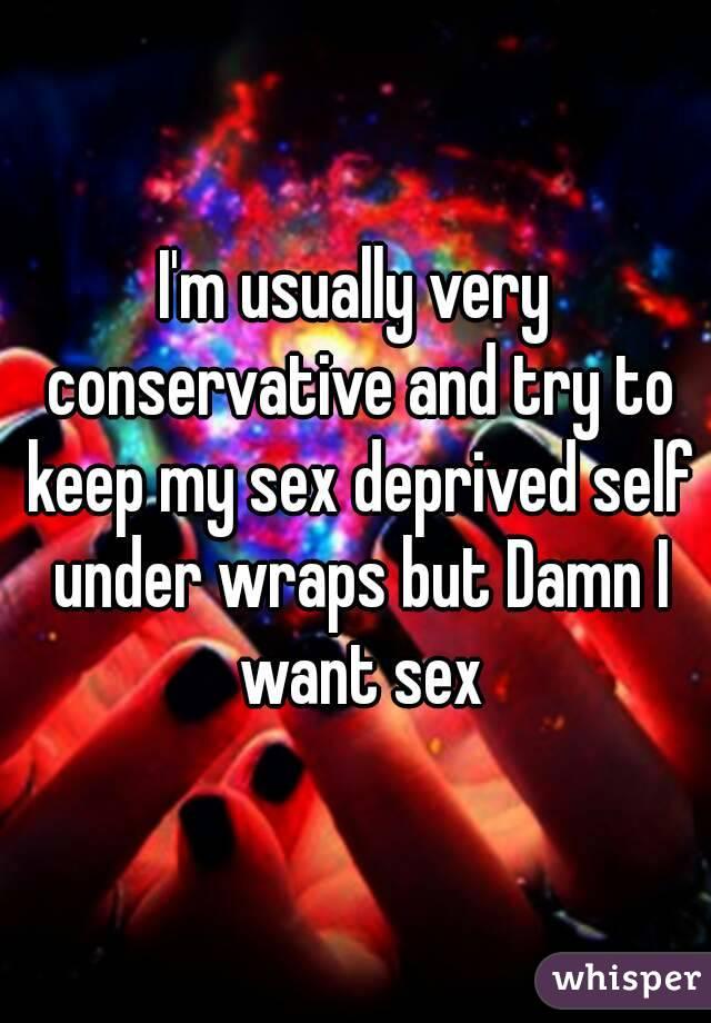 Deprived of sex