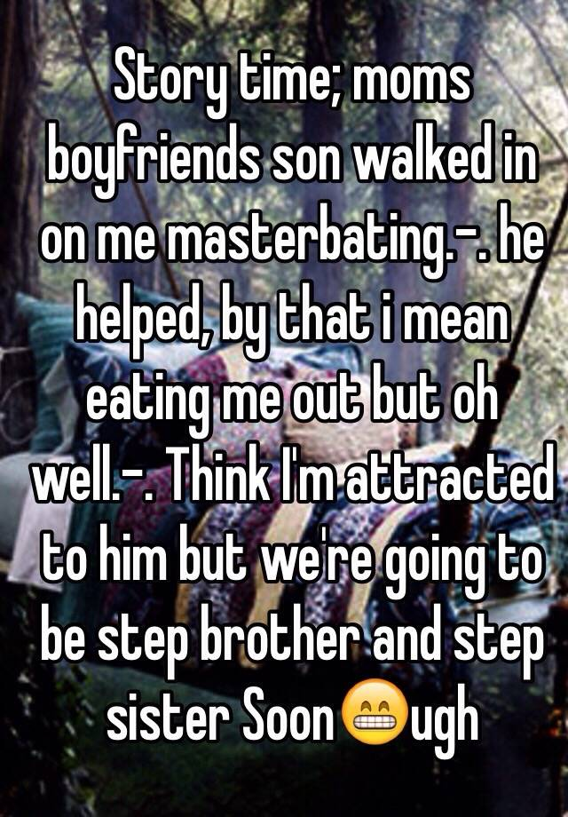 Brother walks in on sister masterbating