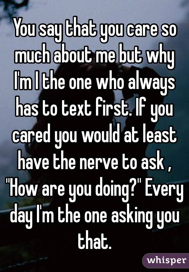 Are you the one who always texts first?