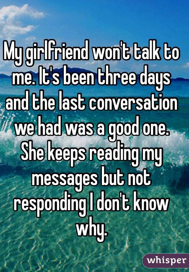 Girlfriend won t talk to me