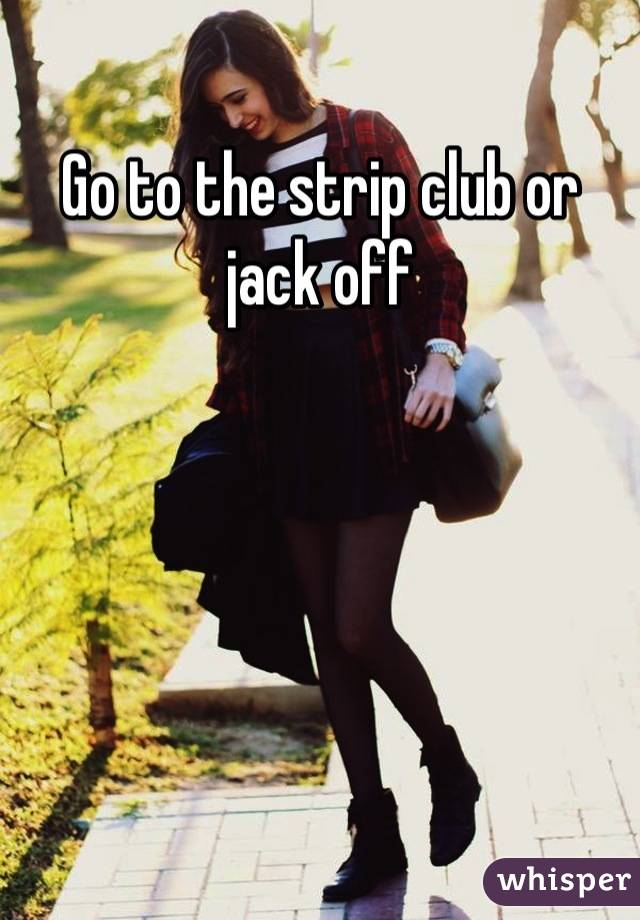 Jack off clubs