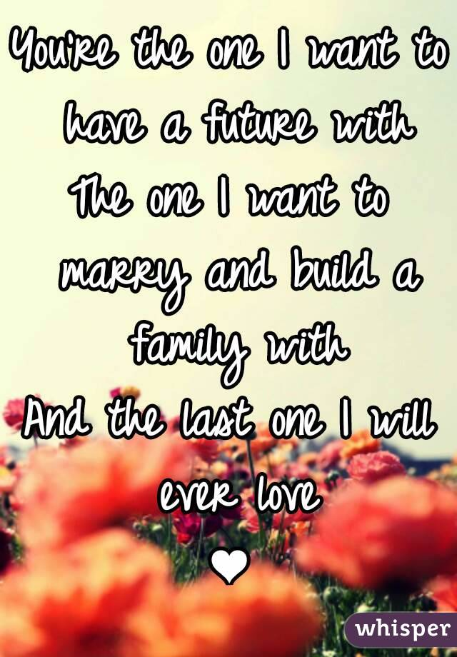 i want a family with you