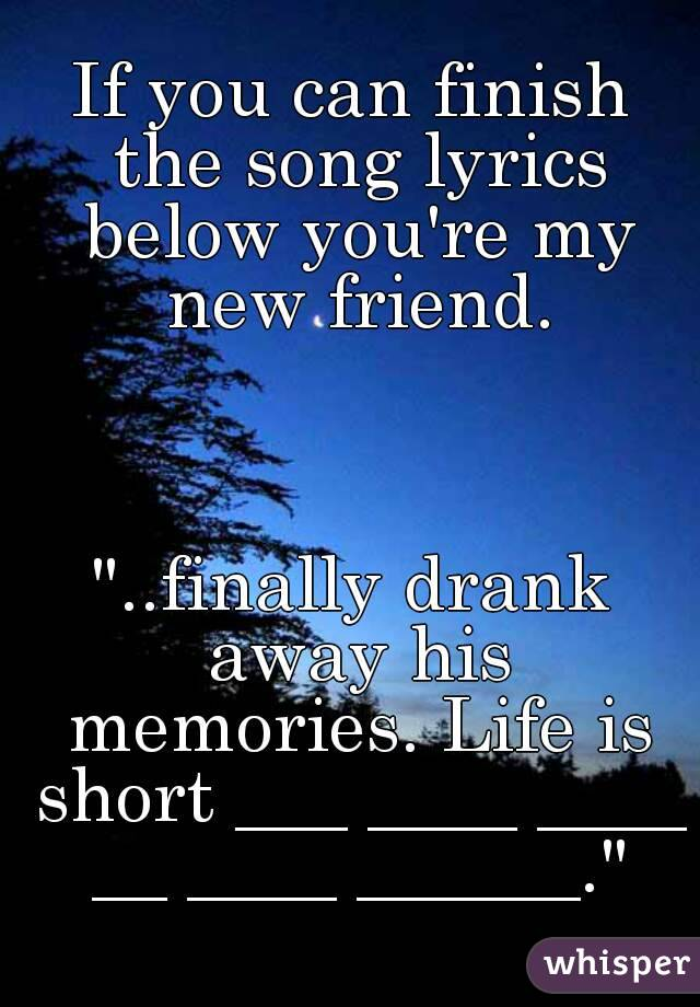 Songs about good memories with friends