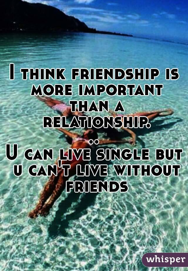 Why Is Friendship Important In A Relationship