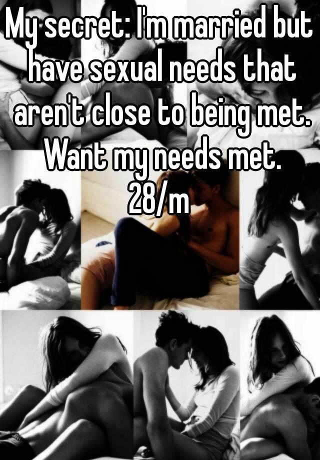My sexual needs aren t being met
