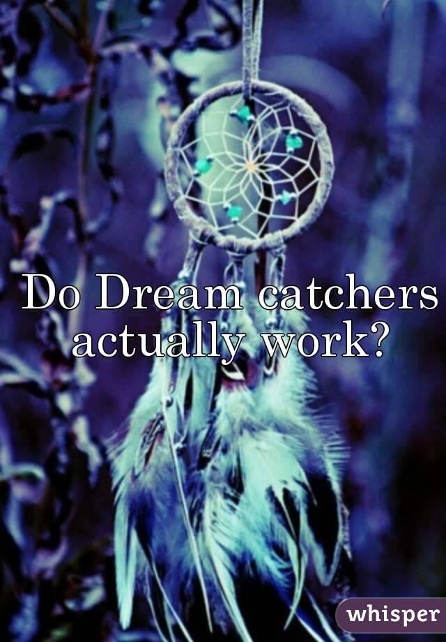 Do Dream Catchers Work Amazing Do Dream Catchers Actually Work