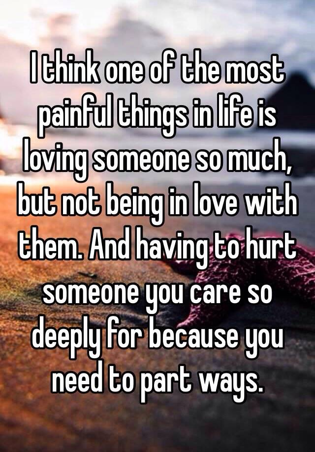 Being in love is painful