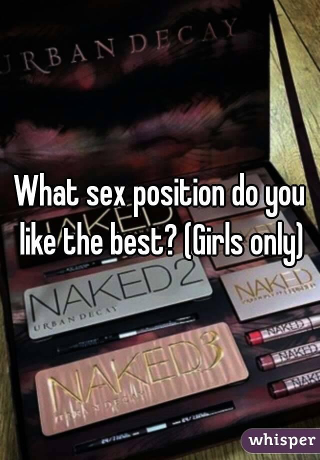Girls do you like sex