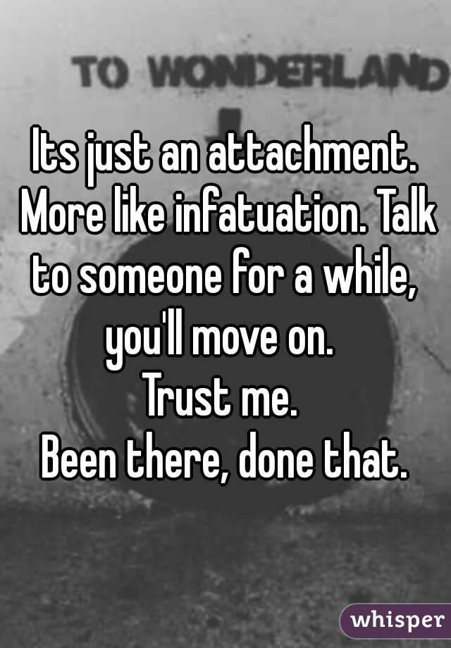 Just infatuation