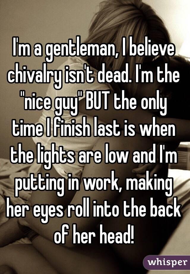 chivalry isn t dead