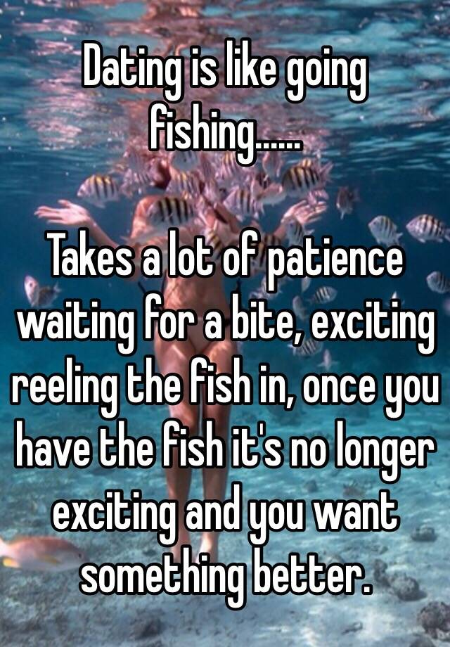 A lot of fish dating