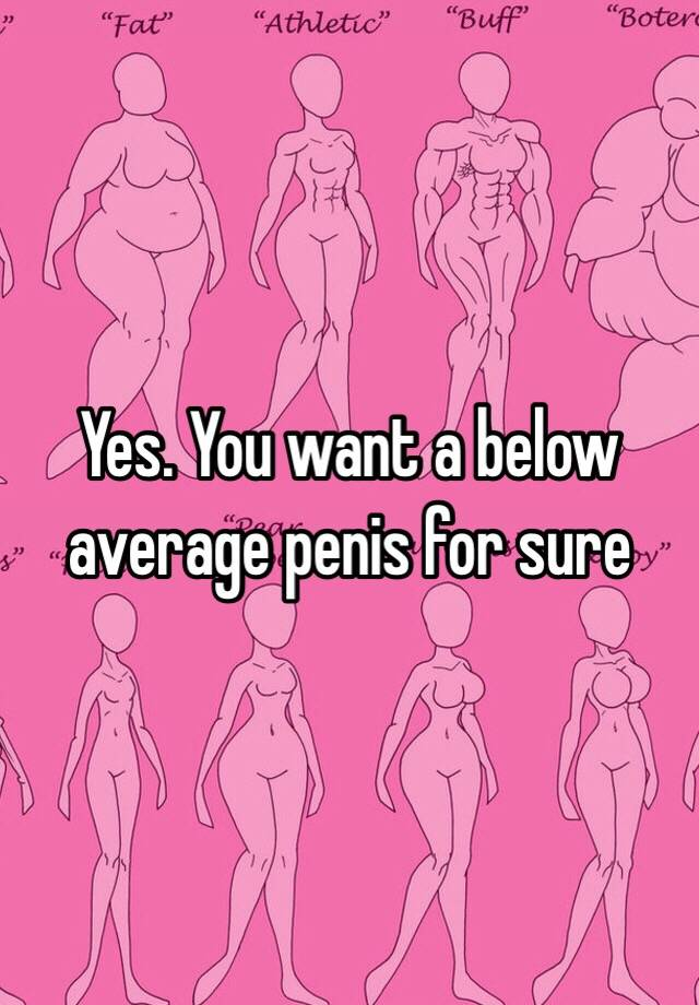 Below average penis