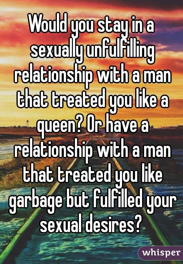 Unfulfilling relationship