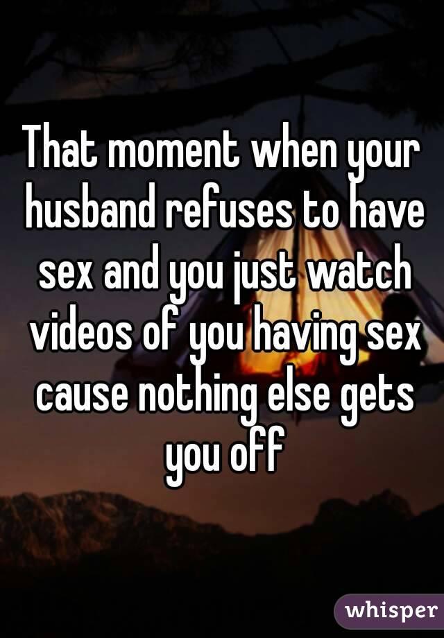 Husband not wanting sex