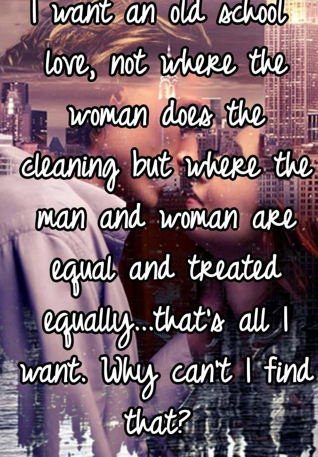 What do i want in a woman pity, that