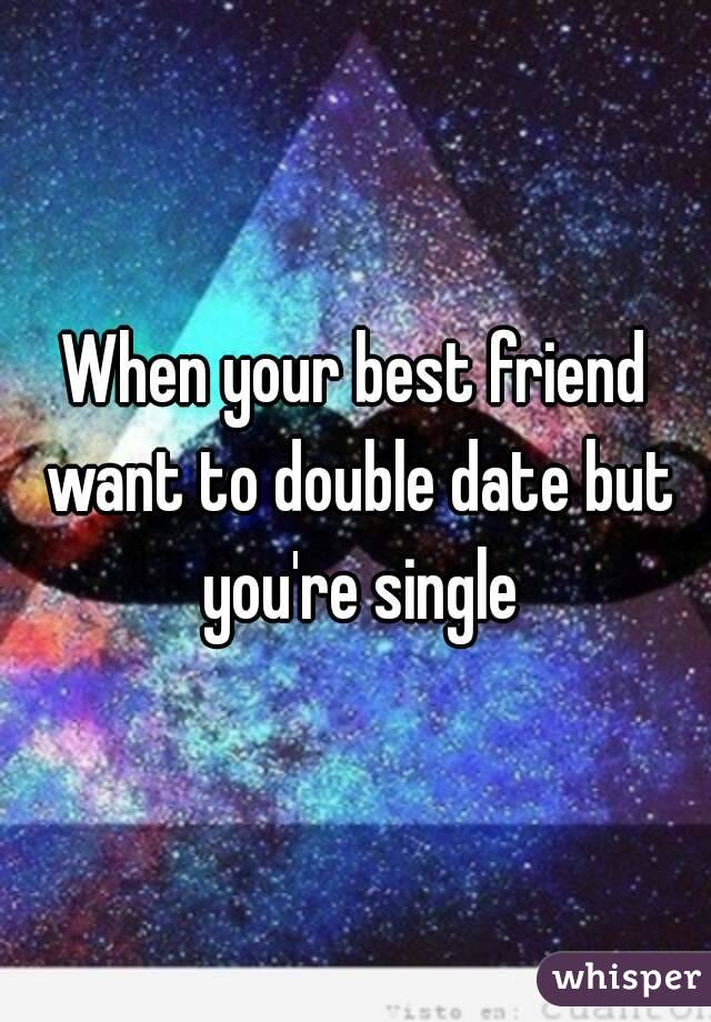 Best friends double dating site