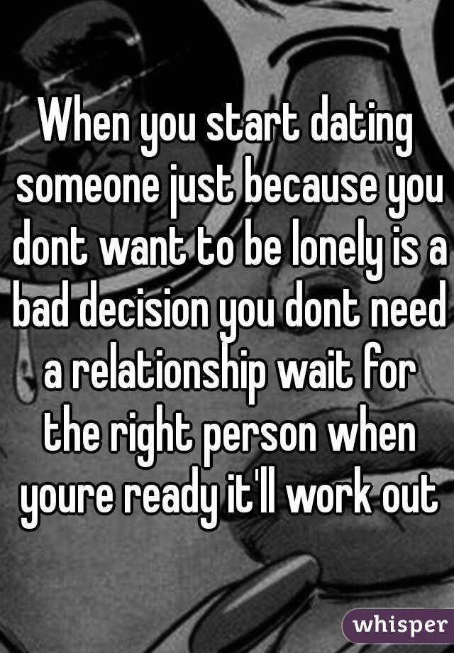 Dating a girl who doesnt want a relationship