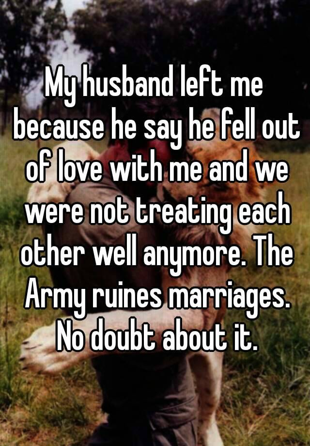 Why did my husband fell out of love with me
