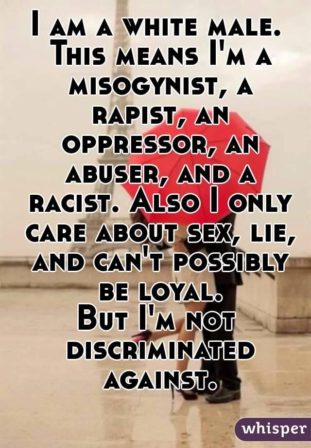 Am i a misogynist