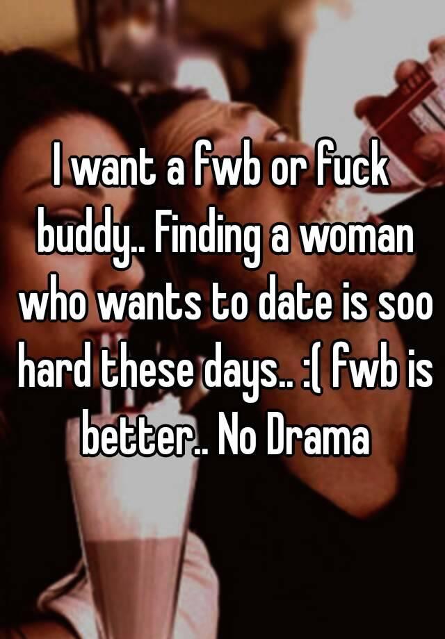 I want a fwb