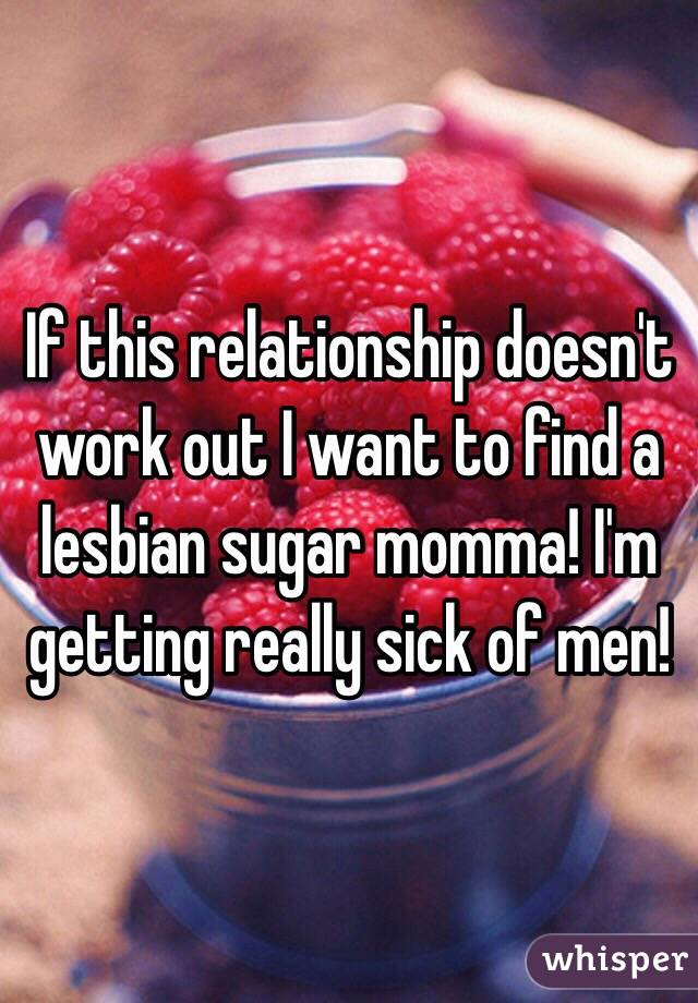How to find a lesbian sugar momma