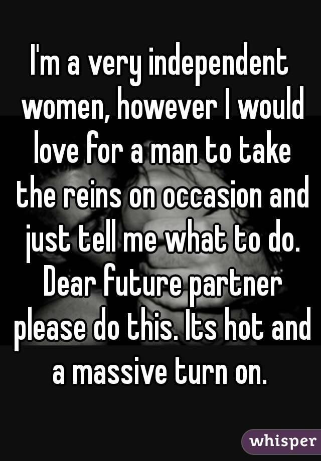 men love independent women